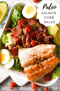 Salmon Cobb Salad - Paleo, Low Carb, Gluten Free