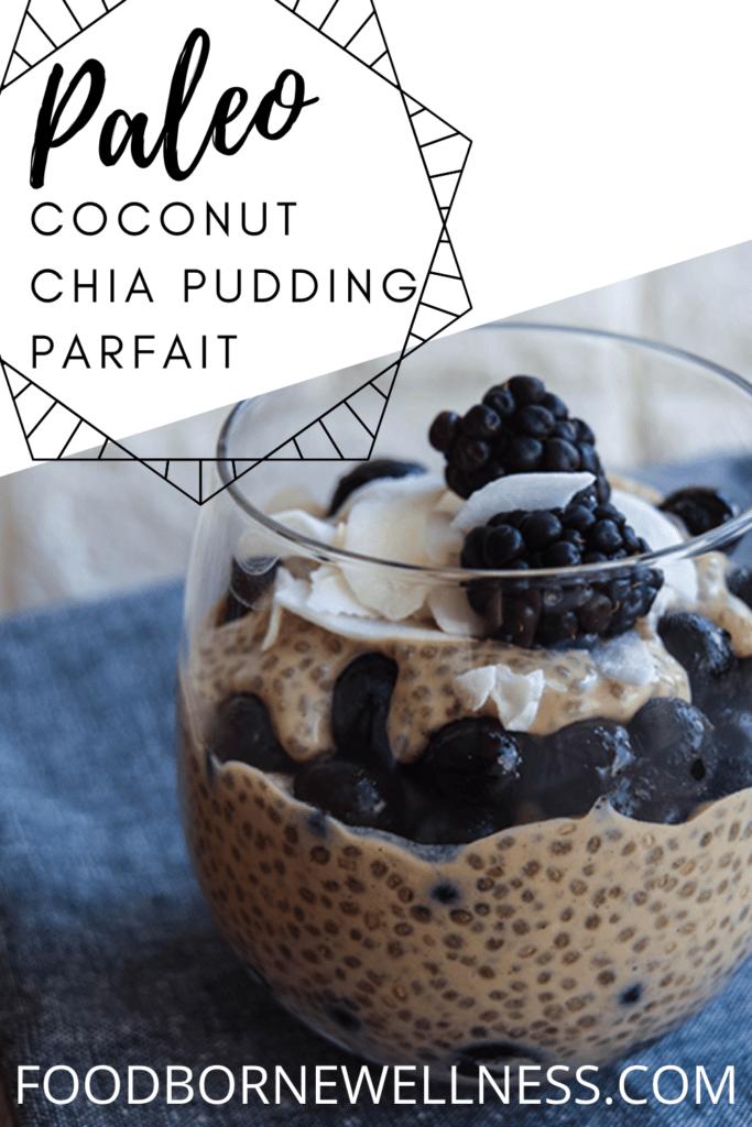 Coconut Chia Pudding Parfait - Paleo Keto Glutne Free