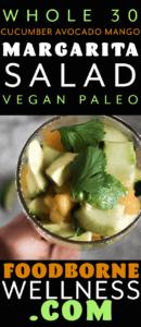 whole 30 avocado mango margarita salad