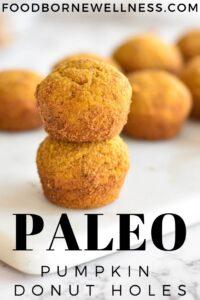 Paleo Pumpkin Donut Holes - Gluten Free, Healthy