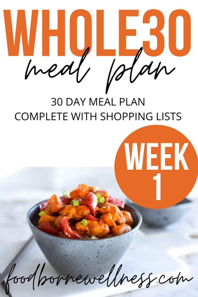 Whole30 Dinner Meal Plan Week One