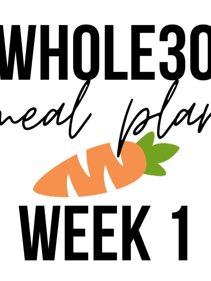 """Image with a carrot that says """"whole30 meal plan week 1"""""""