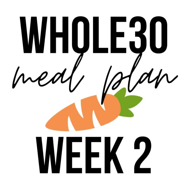 "Graphic with carrot that says ""Whole30 meal plan week 2""."