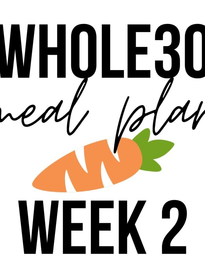 """Graphic with carrot that says """"Whole30 meal plan week 2""""."""