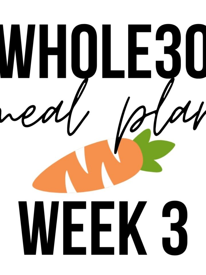 """Carrot graphic that says """"Whole30 week three meal plan""""."""